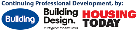 Building | Building Design | Housing Today CPDs